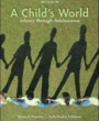 Conn College Textbooks A Child's World (ISBN 0078035430) by Gabriela Martorell, Diane Papalia, Ruth Feldman for Connecticut College Students in New London, CT