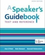 UTSA Textbooks A Speaker's Guidebook (ISBN 1457663538) by Dan O'Hair, Rob Stewart, Hannah Rubenstein for University of Texas at San Antonio Students in San Antonio, TX